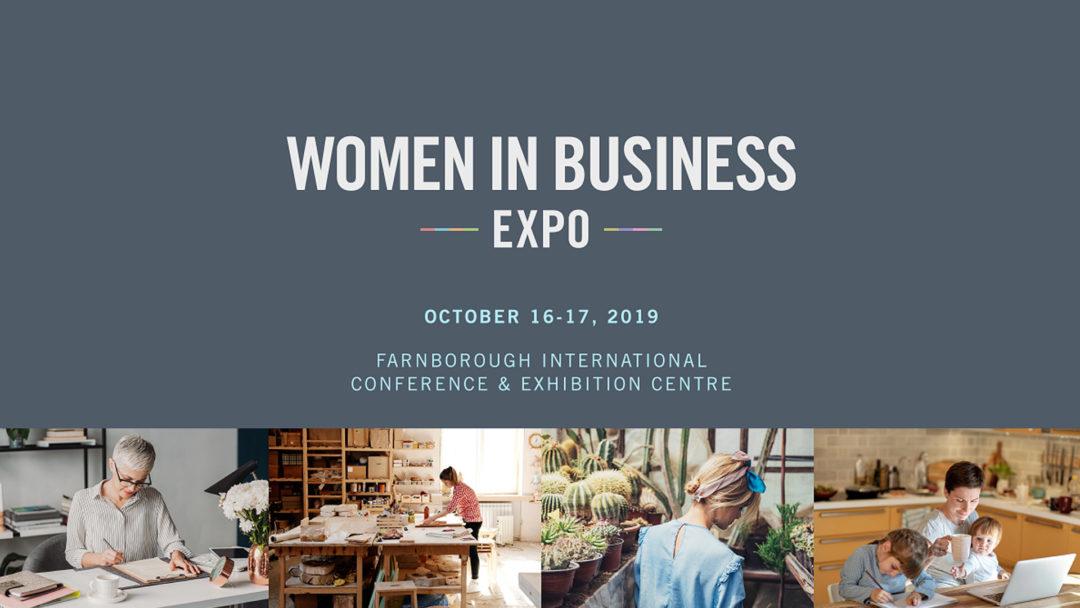 Women in Business Expo – London, 16 & 17 October 2019