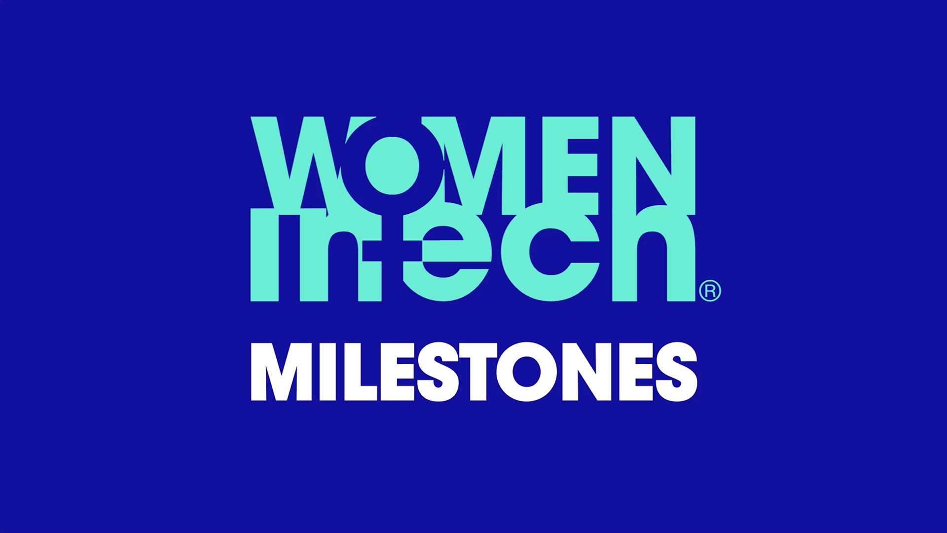 Women in Tech Milestones