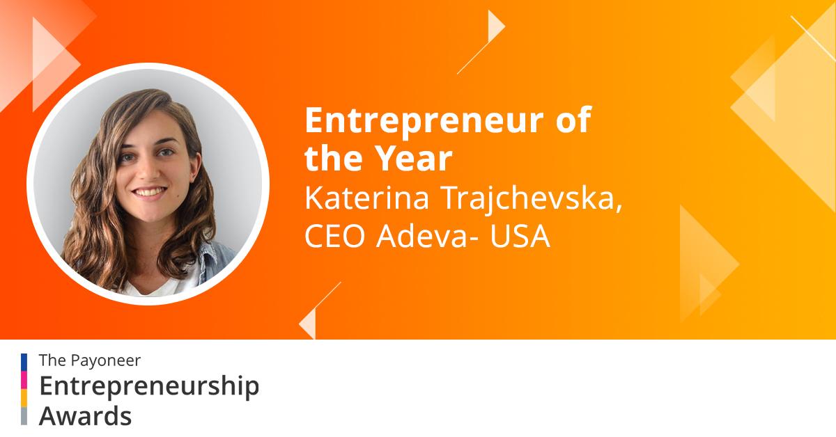"Katerina Trajchevska Named ""Entrepreneur of the Year"" at the Prestigious Payoneer 2020 Entrepreneurship Awards"