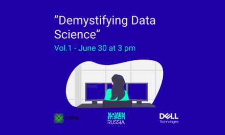 Series Demystifying data science – vol.1 – Women in Tech Russia