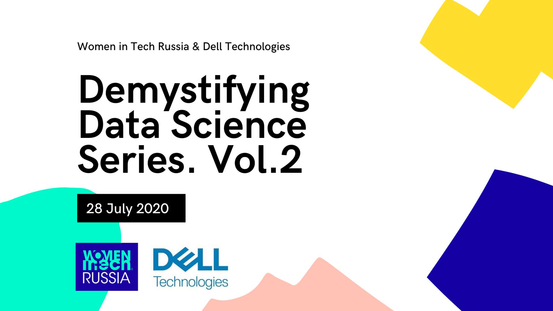 """Demystifying Data Science"" Series. Vol. 2"