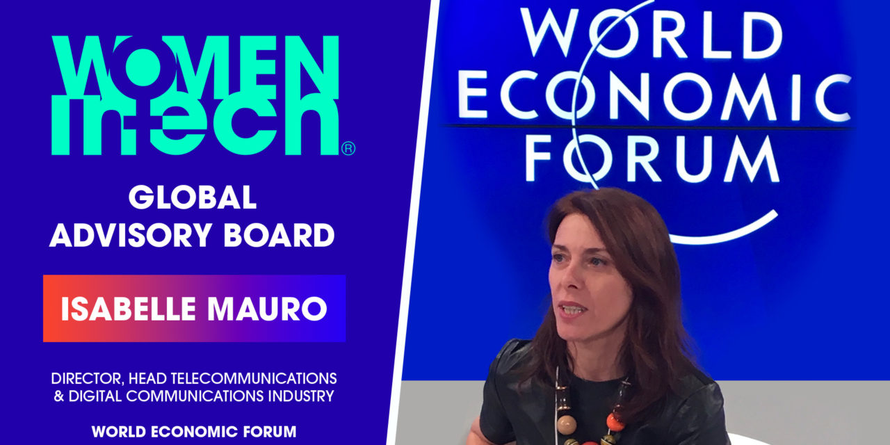 Isabelle Mauro joined the Women in Tech Global Advisory Board