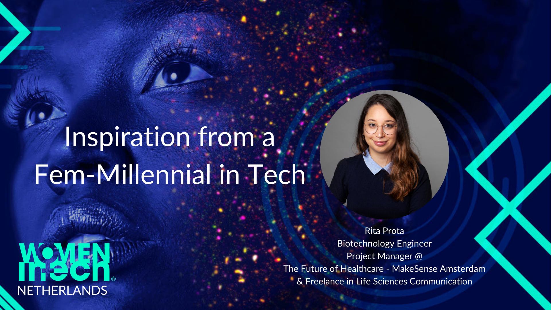 Inspiration from a Fem-Millennial in Tech