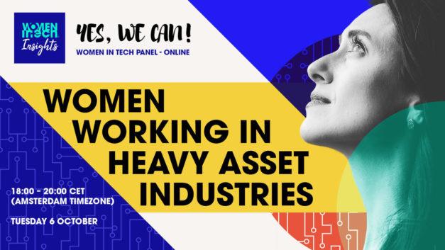 """""""Yes, Women Can!"""" Women working in Heavy Asset industries"""