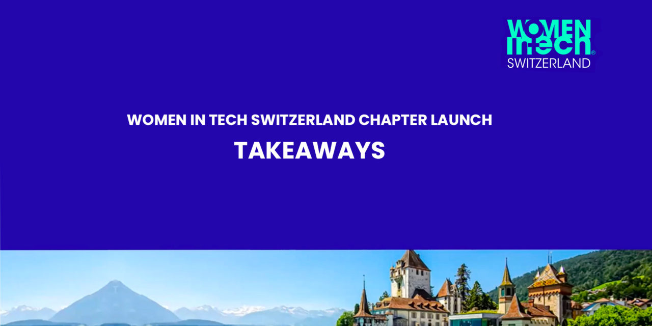 WIT Switzerland chapter launch takeaways