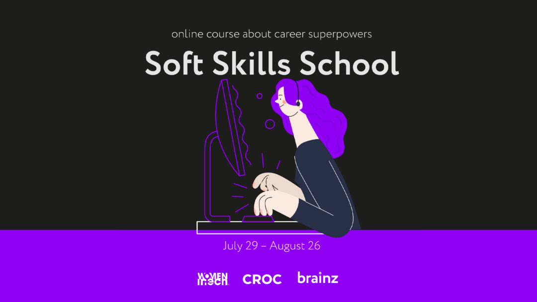 Soft Skills School 2021 online course for women in IT starts July 29th!